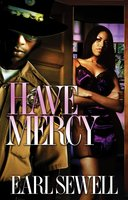 Have Mercy - Earl Sewell