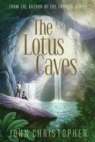 The Lotus Caves - John Christopher