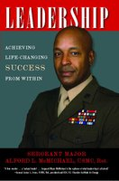 Leadership: Achieving Life-Changing Success from Within - Alford L. McMichael