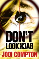 Don't Look Back - Jodi Compton