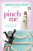Pinch Me - Adena Halpern