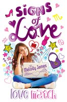 Signs of Love: Love Match - Melody James