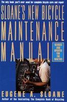 Sloane's New Bicycle Maintenance Manual - Eugene Sloane
