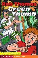 Green Thumb - Rob Thomas