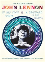 In His Own Write and A Spaniard in the Works - John Lennon