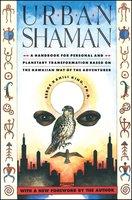 Urban Shaman - Serge Kahili King