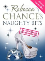 Naughty Bits - Rebecca Chance