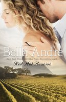 Red Hot Reunion - Bella Andre
