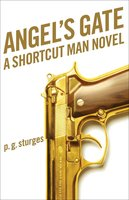 Angel's Gate - p.g. sturges
