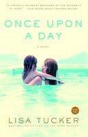 Once Upon a Day - Lisa Tucker