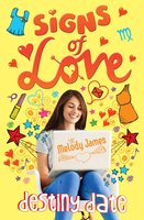 Signs of Love: Destiny Date - Melody James