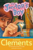 The Janitor's Boy - Andrew Clements