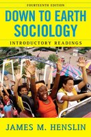Down to Earth Sociology: 14th Edition: Introductory Readings, Fourteenth Edition - James M. Henslin