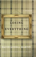 Losing Everything - David Lozell Martin