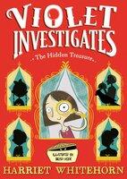 Violet and the Hidden Treasure - Harriet Whitehorn