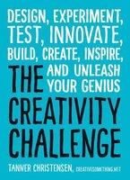 The Creativity Challenge - Tanner Christensen
