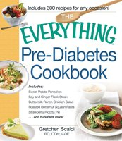 The Everything Pre-Diabetes Cookbook - Gretchen Scalpi