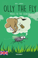 Olly the Fly #5: Olly the Fly Moves to the Country - Søren S. Jakobsen