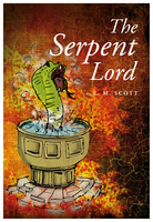 The Serpent Lord - E.M. Scott