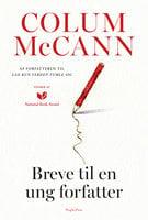 Breve til en ung forfatter - Colum McCann