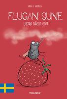 Flugan Sune #1: Flugan Sune luktar något gott - Søren S. Jakobsen