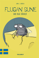 Flugan Sune #3: Flugan Sune har inga vänner - Søren S. Jakobsen