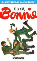 Giv akt, Bonnie - Bengt Linder
