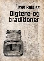 Digtere og traditioner - Jens Kruuse