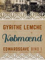 Edwardsgave - Købmænd - Gyrithe Lemche