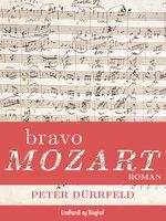 Bravo Mozart - Peter Dürrfeld