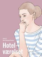 Hotelværelset - Marie Østergaard Knudsen