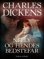Nelly og hendes bedstefar - Charles Dickens