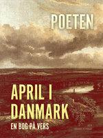 April i Danmark, en bog på vers - Poul Sørensen