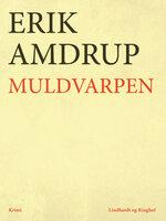 Muldvarpen - Erik Amdrup