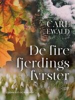 De fire fjerdingsfyrster - Carl Ewald