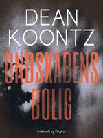 Ondskabens bolig - Dean R. Koontz