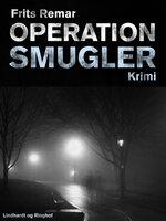 Operation Smugler - Frits Remar