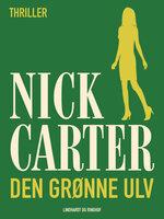 Den grønne ulv - Nick Carter