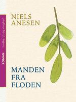 Manden fra floden - Niels Anesen