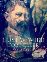Gustav Wied fortæller (bind 2) - Gustav Wied
