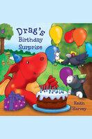 Drag's Birthday Surprise - Keith Harvey