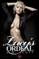 Lucy's Ordeal - A.M. Scott
