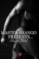 Master Shango Presents... - Damien Dsoul