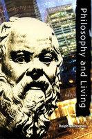 Philosophy and Living - Ralph Blumenau