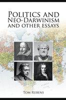 Politics and Neo-Darwinism - Tom Rubens