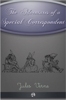 The Adventures of a Special Correspondent - Jules Verne