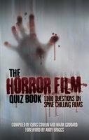 The Horror Film Quiz Book - Chris Cowlin