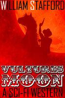 Vultures' Moon - William Stafford