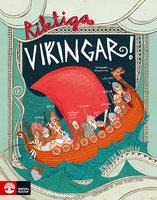 Riktiga vikingar - Bengt-Erik Engholm, Jonna Björnstjerna
