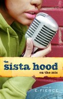 The Sista Hood: On the Mic - E-Fierce
